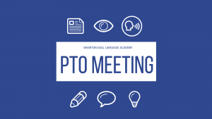 PTO Meeting (Evening) @ Wharton Dual Language Academy PK-8